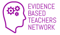 Evidence Based Teachers Network